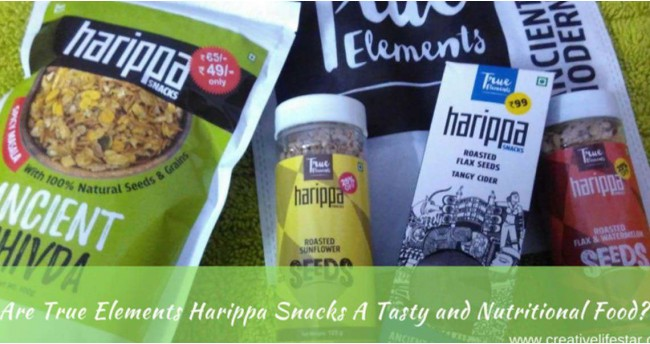Are True Elements Harippa Snacks A Tasty and Nutritional Food?